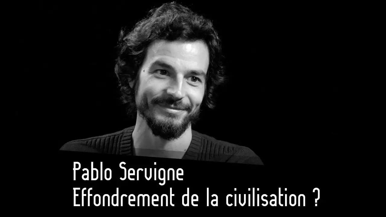 Pablo Servigne sur Thinkerview