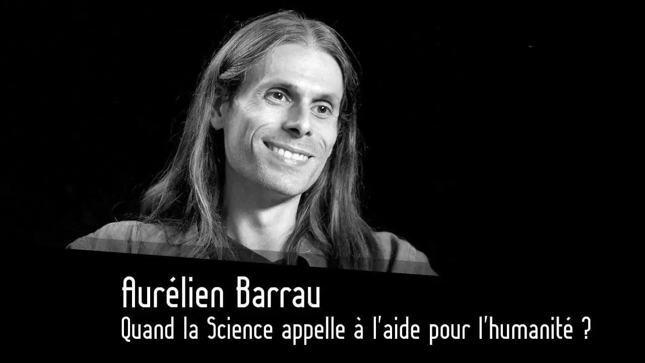 Aurélien Barrau sur Thinkerview