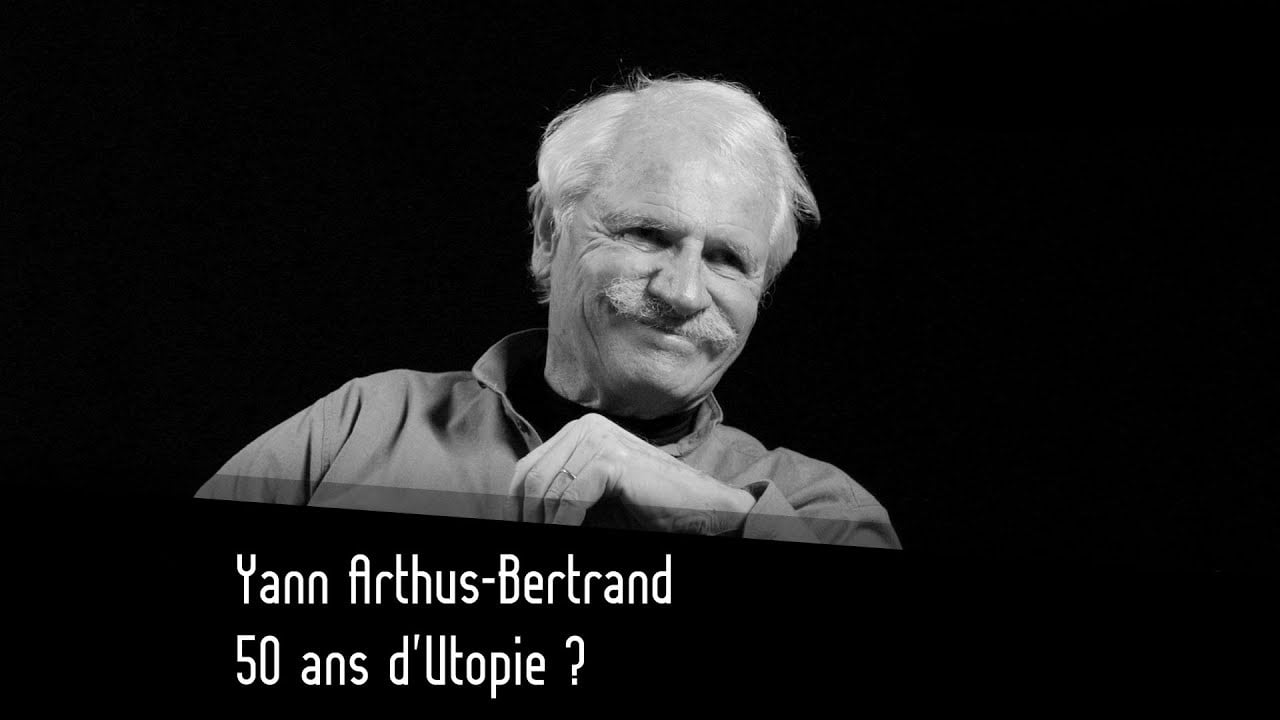 Yann Arthus-Bertrand chez Thinkerview