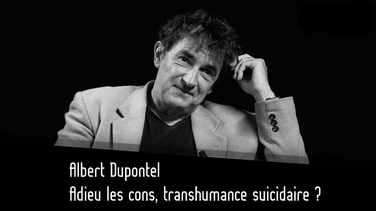 Albert Dupontel sur Thinkerview